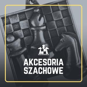Akcesoria szachowe